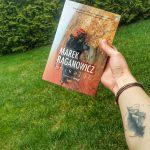 """Marek Raganowicz """"Znikając"""". Opowieść o wolności, miłości i przeznaczeniu"""